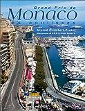 Grand Prix de Monaco. Les coulisses Arnaud Chambert-Protat