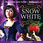 Snow White and the Seven Dwarfs: A Radio Dramatization | [Brothers Grimm, Jerry Robbins (dramatization)]