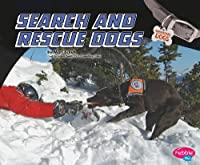 Search and Rescue Dogs (Pebble Plus: Working Dogs)