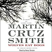 Wolves Eat Dogs: An Arkady Renko Novel | Martin Cruz Smith