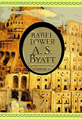 Babel Tower, A.S.  Byatt
