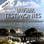 Unusual Testimonies, Part 2 | E.A Adeboye
