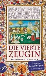 Die vierte Zeugin: Historischer Roman