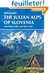 The Julian Alps of Slovenia: Mountain...