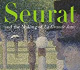 Seurat and the Making of 'La Grande Jatte' (0520242114) by Robert L. Herbert