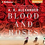 Blood and Roses | A. K. Alexander