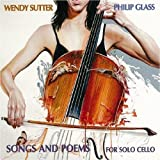 Songs and Poems for Solo Cello ~ Philip Glass
