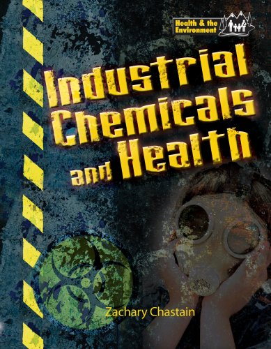 Industrial Chemicals and Health (Health and the Environment)