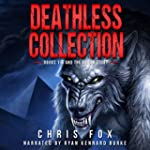 Deathless Collection: Books 1-3 and t...