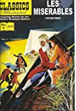 Les Miserables (Classics Illustrated, Volume 9)
