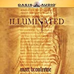 Illuminated | Matt Bronleewe