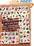 The Adventurous Vegetarian: Around th...