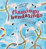 Flamingo Bendalingo: Poems from the Zoo