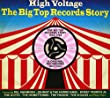 High Voltage: The Big Top Records Story 1958-1962