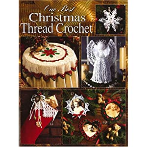Our Best Christmas Thread Crochet (Leisure Arts #2941)