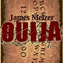 Ouija (       UNABRIDGED) by James Melzer Narrated by Charles Hinckley