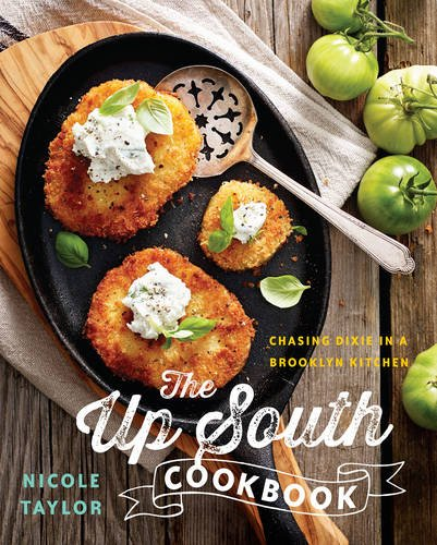 Black foodways black culinary history the up south cookbook chasing dixie in a brooklyn kitchen forumfinder Image collections