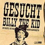 Gesucht: Billy the Kid. 2 CDs -