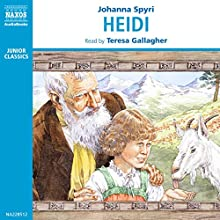 Heidi Audiobook by Johanna Spyri Narrated by Teresa Gallagher