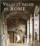 Villas et palais de Rome  (Ancien prix éditeur : 90 euros)