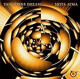 Mota Atma by Tangerine Dream
