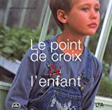 echange, troc Patrick Pradalié - Le point de croix et l'enfant