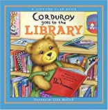 img - for Corduroy Goes to the Library (A Lift-the-Flap Book) book / textbook / text book