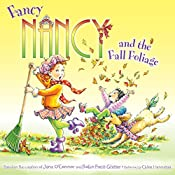 Fancy Nancy and the Fall Foliage | Jane O'Connor