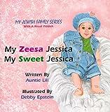 My Zeesa Jessica, My Sweet Jessica