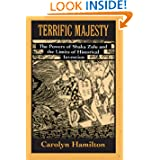 Terrific Majesty: The Powers of Shaka Zulu and the Limits of Historical Invention