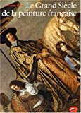 echange, troc Christopher Allen - Le Grand Siècle de la peinture française