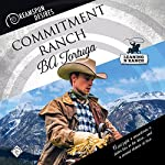 Commitment Ranch: Dreamspun Desires, Book 18 | BA Tortuga
