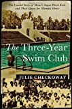 The Three-Year Swim Club: The Untold Story of Maui's Sugar Ditch Kids and Their Quest for Olympic…
