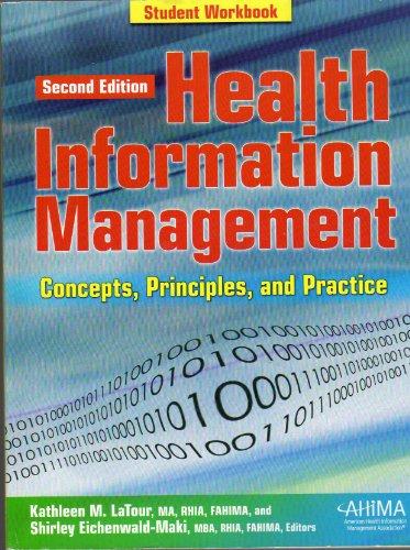 Health Information Management Concept-workbook (2ND 06 Edition)