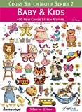 img - for Cross Stitch Motif Series 2: Baby & Kids: 400 New Cross Stitch Motifs book / textbook / text book