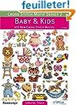Baby & Kids: 400 New Cross Stitch Motifs