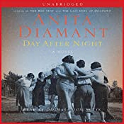 Day After Night: A Novel | [Anita Diamant]