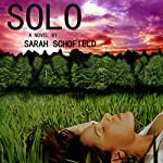 Solo | Sarah Schofield