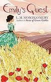 Emily's Quest: A Virago Modern Classic (Emily Trilogy Book 3)