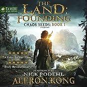The Land: Founding: Chaos Seeds, Book 1 | [Aleron Kong]