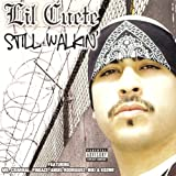 Lil Cuete / Still Walkin