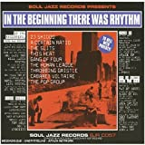 In the Beginning There Was Rhythm    (Soul Jazz)