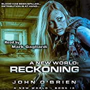 A New World: Reckoning: A New World, Book 9 | John O'Brien