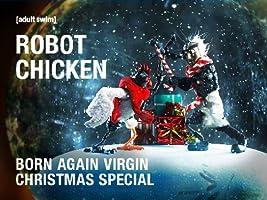 Robot Chicken Born Again Virgin Christmas Special [HD]
