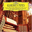 Glorious Pipes:Organ Music Thr