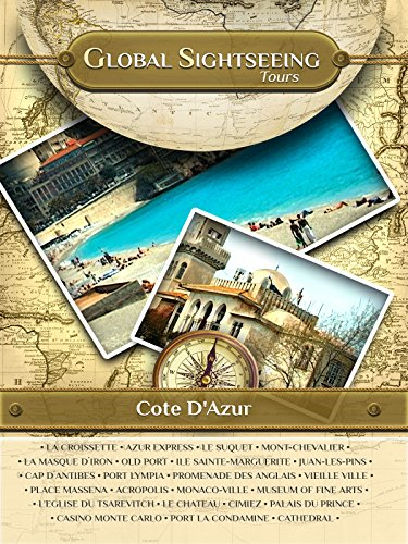 COTE d'AZUR, France- Global Sightseeing Tours