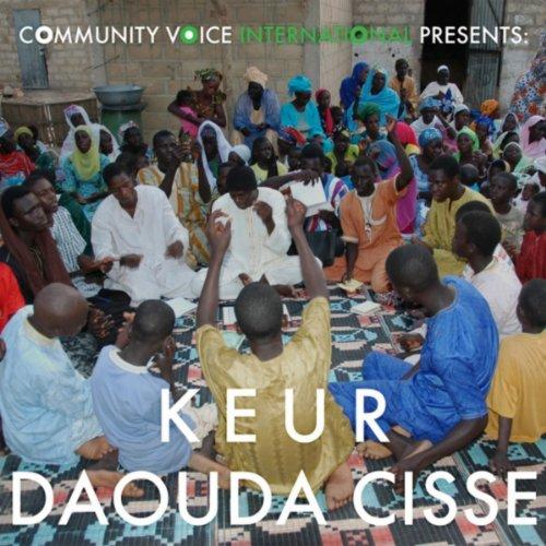 Community Voice International Presents: Keur Daouda Cisse Picture