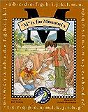 M Is for Missouri: Rocks and Minerals (Alpha Flight Books)