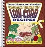 Biggest Book of Low Carb Recipes (Better Homes & Gardens)