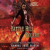 Battle Hill Bolero: Bone Street Rumba, Book 3   Daniel José Older